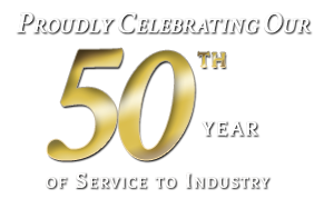 Proudly Celebrating Our 50th Year of Service to Industry!